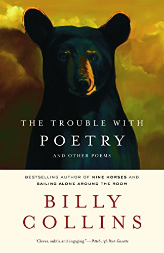 The Trouble with Poetry: And Other Poems: Collins, Billy