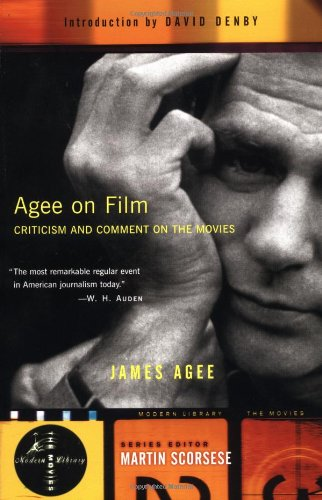 9780375755293: Agee on Film: Criticism and Comment on the Movies (Modern Library Movies)