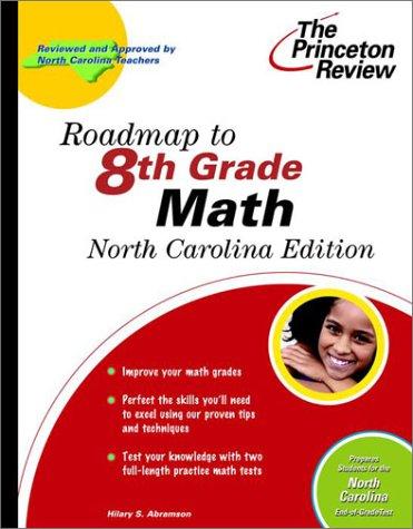 9780375755828: Roadmap to 8th Grade Math, North Carolina Edition (State Test Preparation Guides)