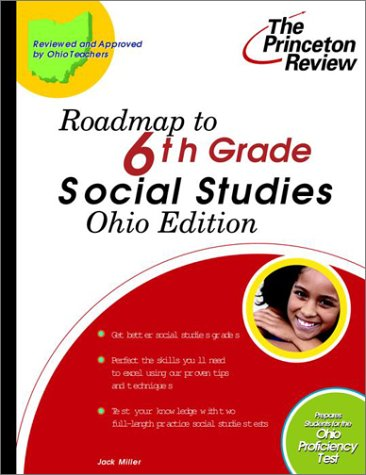 9780375755989: Roadmap to 6th Grade Social Studies, Ohio Edition (State Test Preparation Guides)