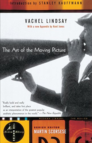 The Art of the Moving Picture (Modern: Vachel Lindsay