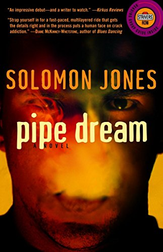 9780375756603: Pipe Dream: A Novel (Strivers Row)