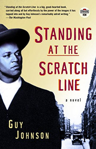 9780375756672: Standing at the Scratch Line: A Novel (Strivers Row)