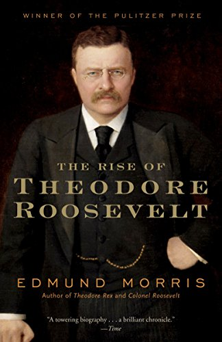 9780375756788: The Rise of Theodore Roosevelt (Modern Library)