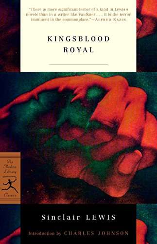 Kingsblood Royal (Modern Library Classics): Sinclair Lewis