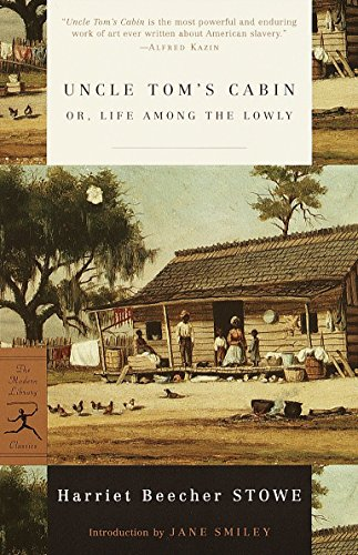 Uncle Tom's Cabin: or, Life among the: Harriet Beecher Stowe