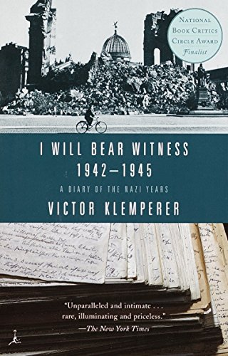 9780375756979: I Will Bear Witness 1942-1945: A Diary of the Nazi Years