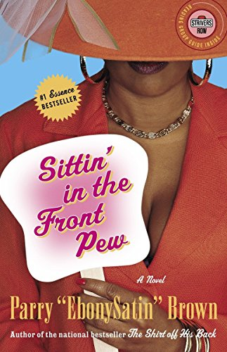Sittin' in the Front Pew: A Novel (Strivers Row)