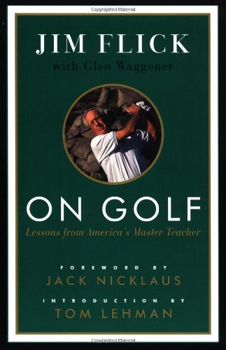 9780375757068: On Golf: Lessons from America's Master Teacher