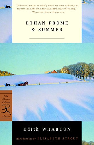 9780375757280: Ethan Frome and Summer: Mod Lib Ethan Frome And Summer AND Summer (Modern Library)