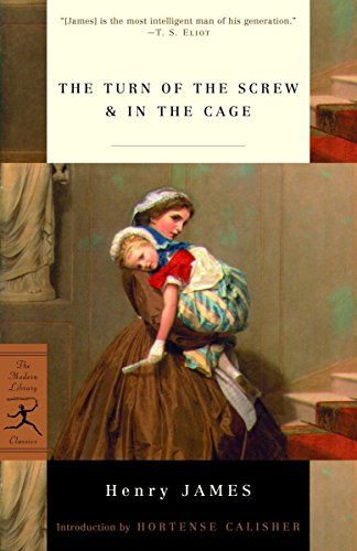 9780375757402: The Turn of the Screw & in the Cage: AND In the Cage (Modern Library Classics)