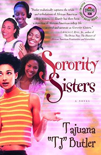 "Sorority Sisters: A Novel: Butler, Tajuana ""TJ"""