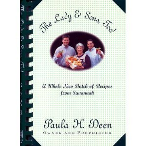 9780375757655: The Lady & Sons, Too!: A Whole New Batch of Recipes from Savannah