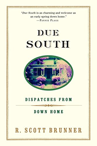 9780375757679: Due South: Dispatches from Down Home