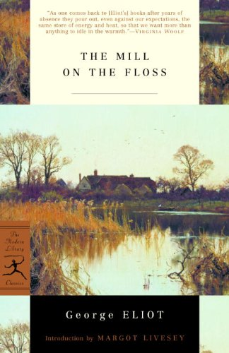 The Mill on the Floss (Modern Library: George Eliot