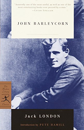 9780375757921: Mod Lib John Barleycorn: Alcoholic Memoirs (Modern Library)