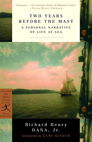 9780375757945: Two Years Before the Mast: A Personal Narrative of Life at Sea (Modern Library Classics)