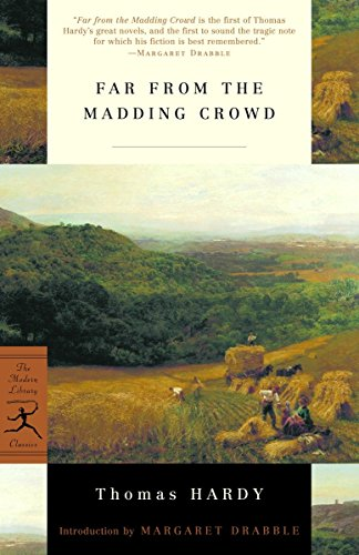 Far from the Madding Crowd (Modern Library: Hardy, Thomas