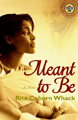 9780375758096: Meant to Be: A Novel (Strivers Row)