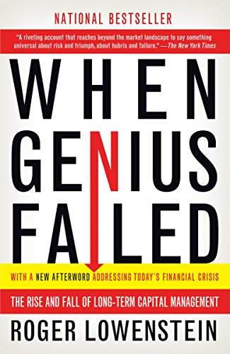 9780375758256: When Genius Failed: The Rise and Fall of Long-Term Capital Management