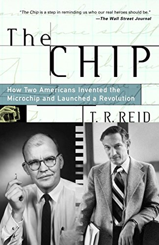 9780375758287: The Chip : How Two Americans Invented the Microchip and Launched a Revolution