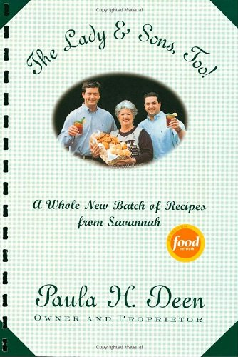 9780375758362: The Lady & Sons, Too!: A Whole New Batch of Recipes from Savannah