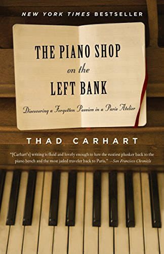 9780375758621: The Piano Shop on the Left Bank: Discovering a Forgotten Passion in a Paris Atelier