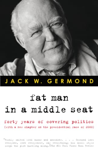 9780375758676: Fat Man in a Middle Seat: Forty Years of Covering Politics