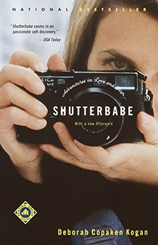 9780375758683: Shutterbabe: Adventures in Love and War