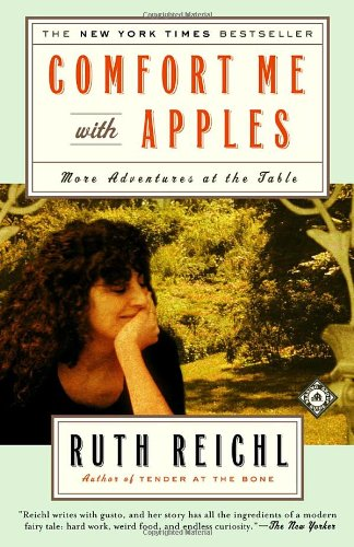 9780375758737: Comfort Me with Apples: More Adventures at the Table