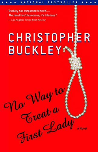 9780375758751: No Way to Treat a First Lady: A Novel