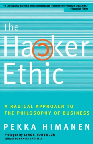 9780375758782: The Hacker Ethic: A Radical Approach to the Philosophy of Business