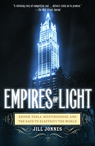 9780375758843: Empires of Light: Edison, Tesla, Westinghouse, and the Race to Electrify the World