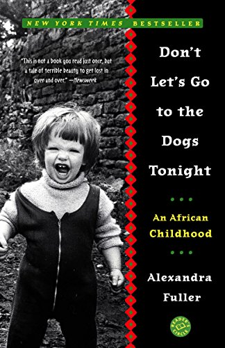 9780375758997: Don't Let's Go to the Dogs Tonight: An African Childhood