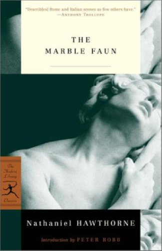 9780375759284: The Marble Faun: or, The Romance of Monte Beni (Modern Library Classics)