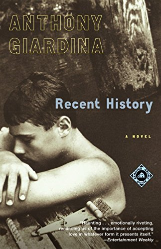9780375759383: Recent History: A Novel