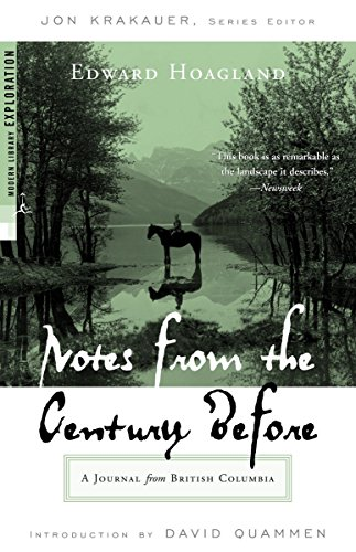 9780375759437: Notes from the Century Before: A Journal from British Columbia (Modern Library Exploration)