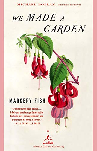 We Made a Garden (Modern Library Gardening) (0375759476) by Margery Fish; Michael Pollan