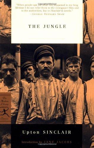 The Jungle (Modern Library Classics): Upton Sinclair