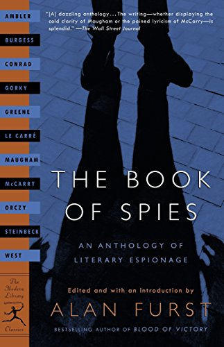 The Book of Spies : An Anthology: Burgess, Anthony; Steinbeck,