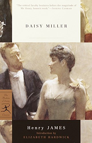 Daisy Miller (Modern Library Classics) - Henry James