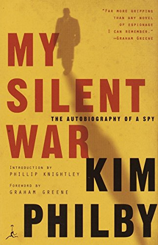 9780375759833: My Silent War: The Autobiography of a Spy (Modern Library)
