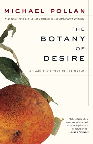 9780375760396: The Botany of Desire: A Plant's-Eye View of the World