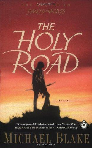 The Holy Road: A Novel