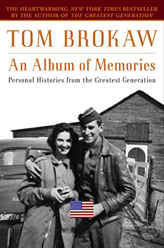 9780375760419: An Album of Memories: Personal Histories from the Greatest Generation