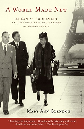 9780375760464: A World Made New: Eleanor Roosevelt and the Universal Declaration of Human Rights