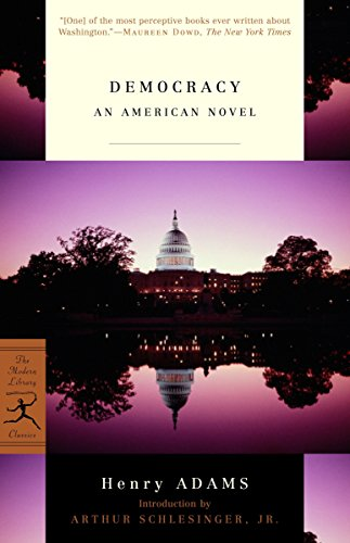 9780375760587: Democracy: An American Novel (Modern Library Classics)