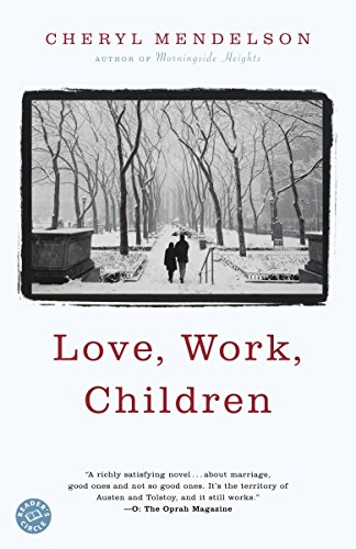 9780375760693: Love, Work, Children: A Novel