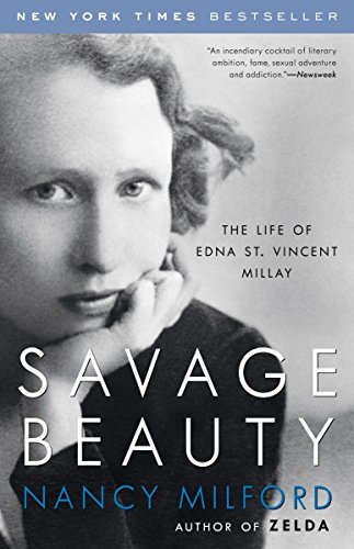 9780375760815: Savage Beauty: The Life of Edna St. Vincent Millay