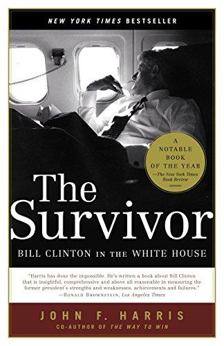 9780375760846: The Survivor: Bill Clinton in the White House